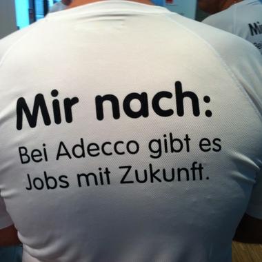 Adecco Personaldienstleistungen GmbH: Hier ist das Motto Programm. Werden auch Sie eine(r) von uns und bewerben Sie sich über unser Bewerberportal auf unserer Internetseite www.adecco.de.